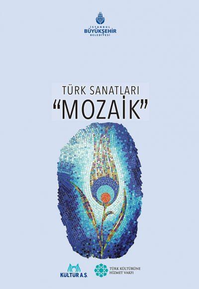 """Türk Sanatları """"Mozaik"""""""