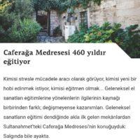 CAFERAĞA MEDRESESİ 460 YILDIR EĞİTİYOR